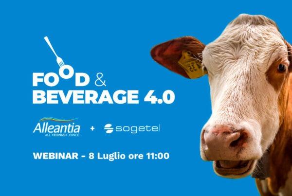 """8/07/21: Alleantia & Sogetel ti invitano a partecipare al webinar """"food&beverage 4.0: l'IoT a supporto della produzione lattiero casearia"""""""